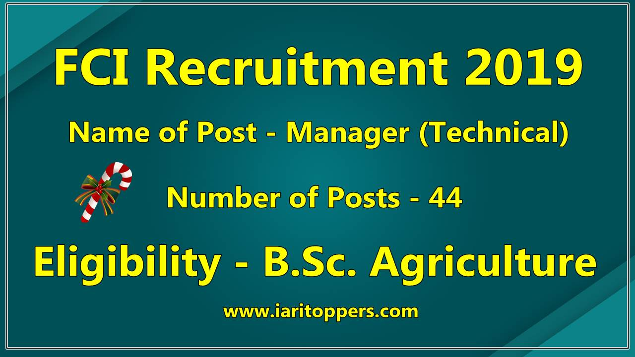 FCI Recruitment 2019 For Agriculture Students - Technical Manager