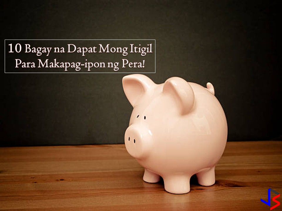 "For many of us, saving money is one of the hardest thing to do, especially nowadays that prices of almost all goods and services are increasing. In spite of this, we need to save. Because there are many reasons to do so. Saving money should start, a moment you are earning, regardless of your age or marital status.   If you haven't saved for a long time despite the fact that you are working for a decade, you should start saving now. Your savings can turn into investment someday. You can also use the money as a capital for business, a preparation for the future needs of your family or for your retirement.  You may ask, what should I do to save? There are many things you can do to save money. But first, evaluate your lifestyle and break some spending habit that you do not need in the very first place. The following are 10 spending habit that we need to break to save!  1. Splurging to Keep Your Yolo Lifestyle  This is very common among millennials or even adults nowadays.   Living and enjoying the moment because you only live once. Spending money on travel, shopping, dining, gym membership, gadgets among others are now the way of life for many. Indeed YOLO is good for a person's overall well-being.  But enjoying life for a short moment then suffering for sleepless nights for a month or two worrying about money or on how to pay your debt is not healthy at all. Yes, you only live once and life is meant to be enjoyed, but it should not make you broke or in debts.   Instead, ""you should enjoy the moment but prepare for retirement"". ""Bahala Na si Batman"" should not be our ""mantra"". Spend below your means and not within your means. Nothing is left for savings if you spend within your means. If your hobbies like traveling can hurt your savings, do it seldom or once in a year or two.   2. Impulse Buying as Stress Relievers   There are many who's guilty of this. When stressed or bored or feeling down, the next option is going to the mall and spend mindlessly on things that we don't actually need. Shopping, eating, binge drinking etc. The result is overspending. It is never wrong to treat yourself for the things that you love since you are working hard for your money. But using this as an excuse to spend more is not a good idea at all. To stop, put a limit to each of your expenses whether it is a need or wants. Also, there are many things to do when you are stressed, bored or feeling down aside from spending money!  3. Borrowing Money for the Wrong Reasons  Applying for a loan to support your lavish lifestyle? Getting a loan to fund your travel or for buying a new smartphone or any other short-term needs is a bad idea.  Remember, the loan comes with interest that you need to pay. Make sure your monthly income can compensate the payment needed plus the interest.  If it is for the right reason, taking a loan or borrowing money is not bad at all. For example, you need money for long-term investment or for a capital to start a small business where you can earn in return. If your borrowing money for dead investment, make sure it is worth it and it won't kill your budget afterward.  4.  Spending to Impress Others  Social media is now part of people's lives. We love to share our vacation photos, new things we bought, the places we visit or restaurant we dine and so son. We love to have many ""likes"" on beautiful images we upload in social media that sometimes we are spending much on our social media image. Trying to impress people or ""Keeping up with the Joneses"" to maintain our good and successful image in social media is costly. If you want to save, you should stop this habit and focus on your personal growth.  5.  Failing to Track Your Expenses  In saving money, budgeting is one of the keys. One way to do this is to track your expenses so that you will know where did your money go. Make a list when going to grocery stores to avoid over expenses. Set aside a budget for utility bills and other expenses in the house and so on.  If you have a record of your expenses you can evaluate your spending in a month. You can carefully study what are the needs and wants and adjust your spending for the next month for possible additional savings. You can review your expenses and see which ones you can cut back on.    6. Spending First Before Savings  Every one of us has a different formula for saving money but the question is, it is effective? If you don't have savings up to now then you need to try the ""Pay Yourself First"" formula. It means when you received your salary, the first thing to do is set aside the fixed amount as a saving before spending. So the formula should be Income - Savings = Expenses.  It is very common for us to save what is left with our money. But if we practice this, nothing will be left for savings in the end especially if we are living paycheck to paycheck.   7. Paying for Convenience All the Time  Often times we pay the price of convenience much more the price of the product or services we get. Eating lunch every day in the fast food instead of cooking and bringing ""baon"" for lunch will cost you much. Riding a taxi to work regularly instead of a jeep or bus will make you spend more than what is intended. Aside from the actual services and product, you are paying for the convenience of the situation being given to you.  Look for another way instead so that you can save. List down a weekly menu, cook and bring food in your workplace instead of buying in the nearest fast food or carenderia.   8. Not Paying Your Credit Card Debt  If you are using a credit card, make sure to pay on time all your dues. Unpaid dues will accumulate interest. Not just your credit card but all your debt or loans. Avoid debt if it is not necessary.   9. Never Saying No  Your money will slip through your fingers easily if you don't know how to say no in all the invitation or favors being asked to you. Even if you are earning big, learn on how to say No to unwanted expenses to give way for your savings. Also, say no to each temptation to overspend.   10. Spending Too Much on Vices  If you want to save, consider cutting your vices. Prices of sin products such as cigarettes and liquor are not cheap. Imagine how much you can save in month from consuming a pack of cigarettes a day. Not just this, this vices can harm your health in a long way that can also hurt your finances. Aside from this, you can also cut your addition on too much coffee or gambling."