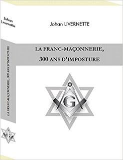 La Franc-Maçonnerie, 300 Ans d'Imposture PDF