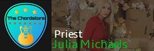 Julia Michaels - PRIEST Guitar Chords (Inner Monologue Part 2)
