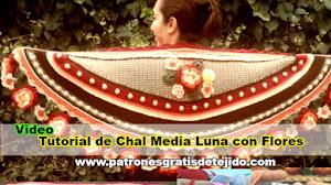 Chal Media Luna con Flores / Tutorial en Video