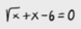 41. Ecuación irracional 13