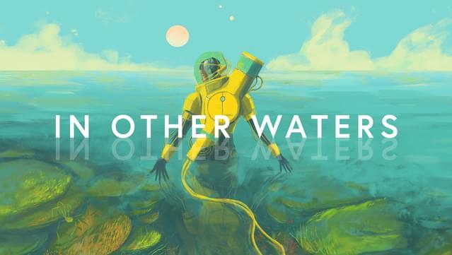 Análise: In Other Waters (Switch) e a melancolia de estar em um planeta desconhecido