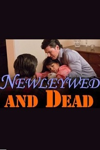 Watch Newlywed And Dead Online Free in HD