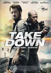 The Take Down 2017 Hindi + Eng + Telugu + Tamil + Kannada + Malayalam