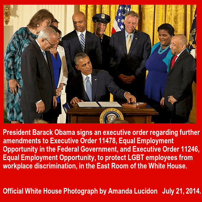 President Barack Obama signs the Executive order that bans discrimination in the federal workplace, based on sexual orientation and gender identity, surrounded by LGBT activists and politicians.