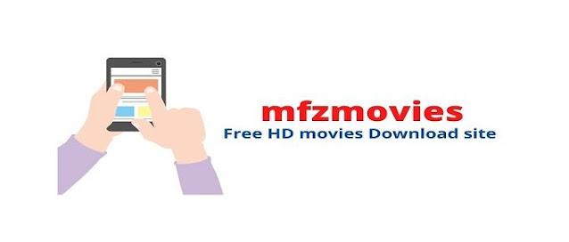 Mfzmovies free hd movie download site