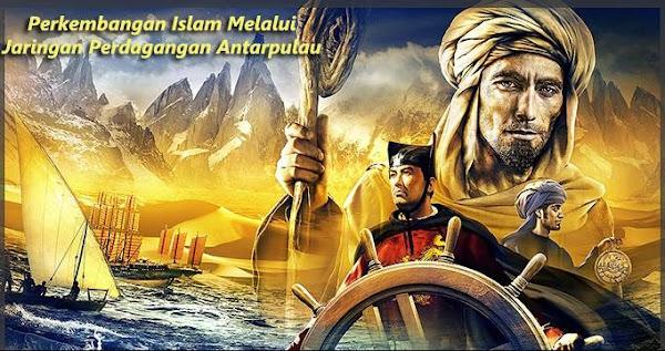 perkembangan islam di indonesia melalui pelayaran dan perdagangan