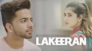 Lakeeran Lyrics & Translation - Bhavdeep Romana