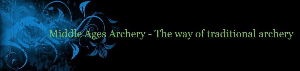 Middle Ages Archery - The way of traditional archery