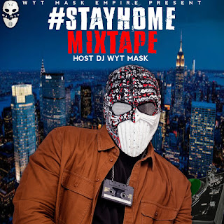 [Mixtape] Dj Wyt Mask #Stay Home