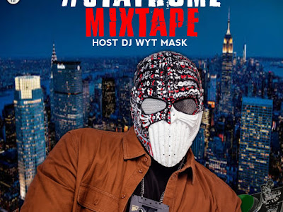 [Mixtape] DJ WYT MASK - STAY HOME
