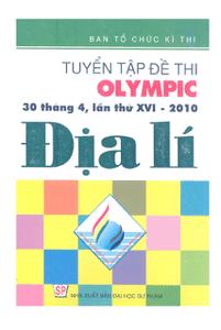 Tuyển Tập Đề Thi Olympic 30-4 Lần Thứ 16 Năm 2010 Địa Lí