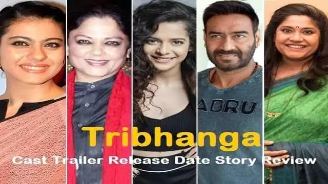 Tribhanga movie film Cast Trailer Release Date Story Review - Netflix
