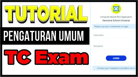 Tutorial Pengaturan Umum plikasi CBT TCExam