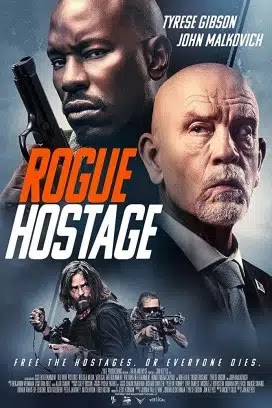 فيلم Rogue Hostage 2021 مترجم اون لاين