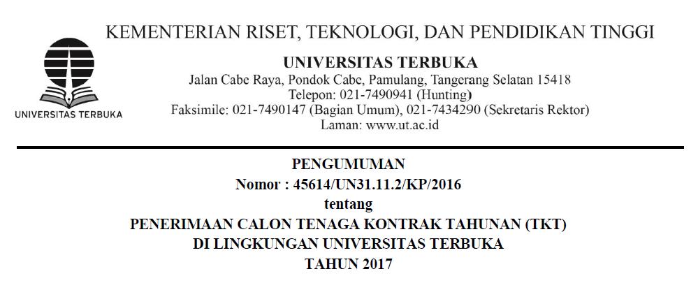 Lowongan Pekerjaan TENAGA KONTRAK TAHUNAN (TKT) DI LINGKUNGAN UNIVERSITAS TERBUKA TAHUN 2017