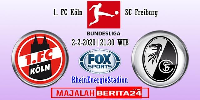 Prediksi FC Koln vs Freiburg — 2 Februari 2020