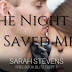Free Book Blitz - That Night He Saved Me by Sarah Stevens