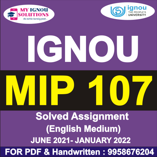 MIP 107 Solved Assignment 2021-22