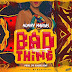 AUDIO | Nonny Marius – Bad Thing (Mp3) Download