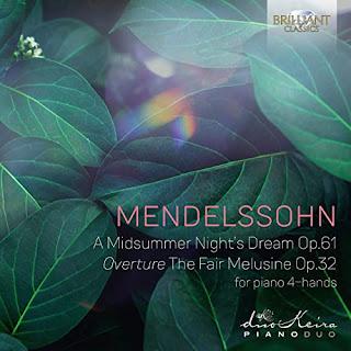 "Mendelssohn A Midsummer Night's Dream, Op.61, Overture ""The Fair Melusine""; DuoKeira; Brilliant"