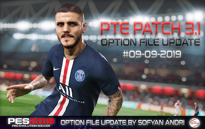 Option File PES 2019 Terbaru untuk PTE 3.1 DLC 6.0 update 9/9/2019