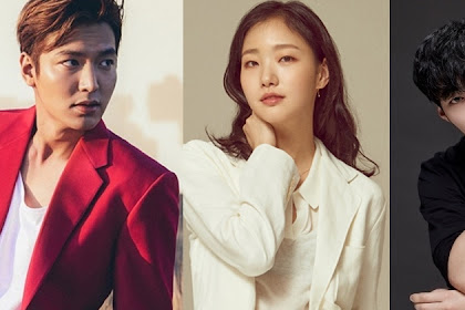 Kim Eun Sook's New Drama Starring Kim Go Eun And Lee Min Ho Shares Broadcasting Details