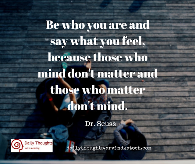 Say, feel, matter, mind, daily thought, quote,