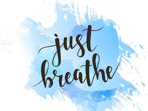 Breathe Lately?