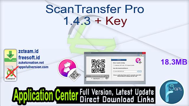 ScanTransfer Pro 1.4.3 + Key_ ZcTeam.id
