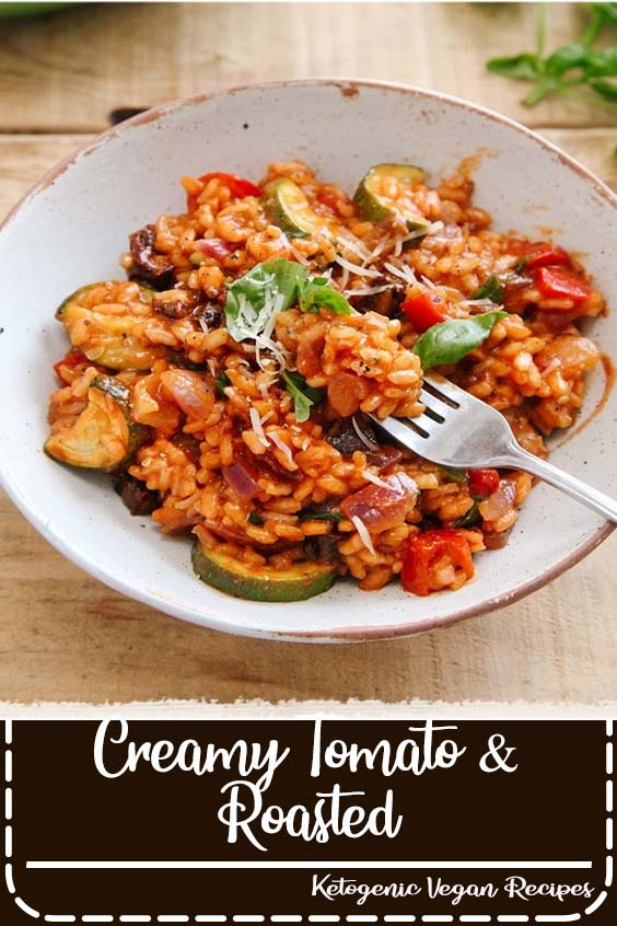 Creamy Tomato & Roasted Veg Risotto (Vegan)