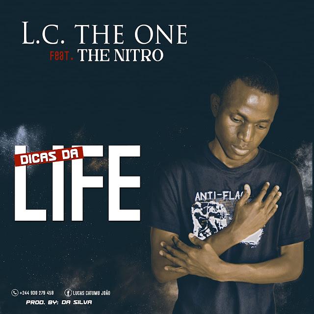 L.C. The One Feat. The Nitro - Dicas da Life (Rap)