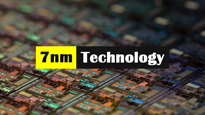 What-is-7nm-and-Who-Developed-the-7nm-Chipset-Process-Technology