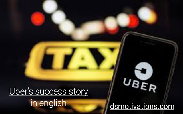 Uber's Success Story in English