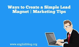 Ways to Create a Simple Lead Magnet