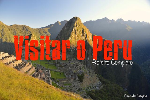 Roteiro para visitar o Peru, O que visitar no Peru
