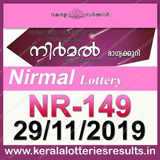 """KeralaLotteriesresults.in, """"kerala lottery result 29 11 2019 nirmal nr 149"""", nirmal today result : 29-11-2019 nirmal lottery nr-149, kerala lottery result 29-11-2019, nirmal lottery results, kerala lottery result today nirmal, nirmal lottery result, kerala lottery result nirmal today, kerala lottery nirmal today result, nirmal kerala lottery result, nirmal lottery nr.149 results 29-11-2019, nirmal lottery nr 149, live nirmal lottery nr-149, nirmal lottery, kerala lottery today result nirmal, nirmal lottery (nr-149) 29/11/2019, today nirmal lottery result, nirmal lottery today result, nirmal lottery results today, today kerala lottery result nirmal, kerala lottery results today nirmal 29 11 19, nirmal lottery today, today lottery result nirmal 29-11-19, nirmal lottery result today 29.11.2019, nirmal lottery today, today lottery result nirmal 29-11-19, nirmal lottery result today 29.11.2019, kerala lottery result live, kerala lottery bumper result, kerala lottery result yesterday, kerala lottery result today, kerala online lottery results, kerala lottery draw, kerala lottery results, kerala state lottery today, kerala lottare, kerala lottery result, lottery today, kerala lottery today draw result, kerala lottery online purchase, kerala lottery, kl result,  yesterday lottery results, lotteries results, keralalotteries, kerala lottery, keralalotteryresult, kerala lottery result, kerala lottery result live, kerala lottery today, kerala lottery result today, kerala lottery results today, today kerala lottery result, kerala lottery ticket pictures, kerala samsthana bhagyakuri"""