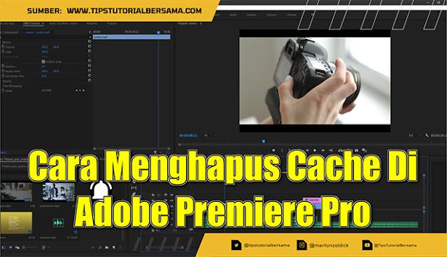 Tahukah kalian bahwa Adobe Premiere Pro juga terdapat file cache di dalamnya. Lantas apakah kamu ingin mengetahui bagaimana cara clear cache tersebut?