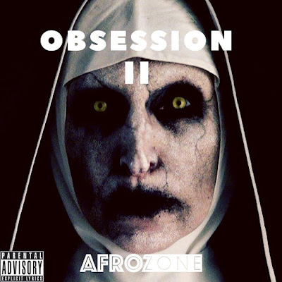AfroZone - Obsession (Part2)