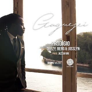 Prodígio - Gaguejei (feat. Deezy, Berg & Josslyn)