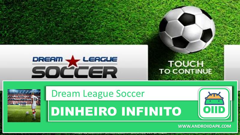 Dream League Soccer v6.13  – APK MOD HACK – Dinheiro Infinito