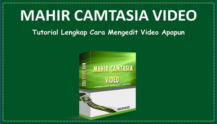 Mahir Camtasia Video