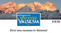 Logo Concorso ''Vacanze in Valsesia'' : vinci gratis 100 voucher da 500 euro e non solo