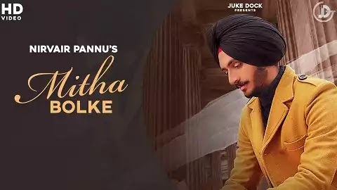 Mitha Bolke Lyrics in Punjabi | Nirvair Pannu