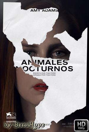 Animales Nocturnos [1080p] [Latino-Ingles] [MEGA]