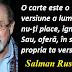 Citatul zilei: 19 iunie - Salman Rushdie
