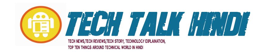 Tech Talk Hindi
