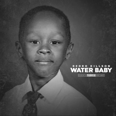 Redro Killson - Water Baby (2019) - Album Download, Itunes Cover, Official Cover, Album CD Cover Art, Tracklist, 320KBPS, Zip album