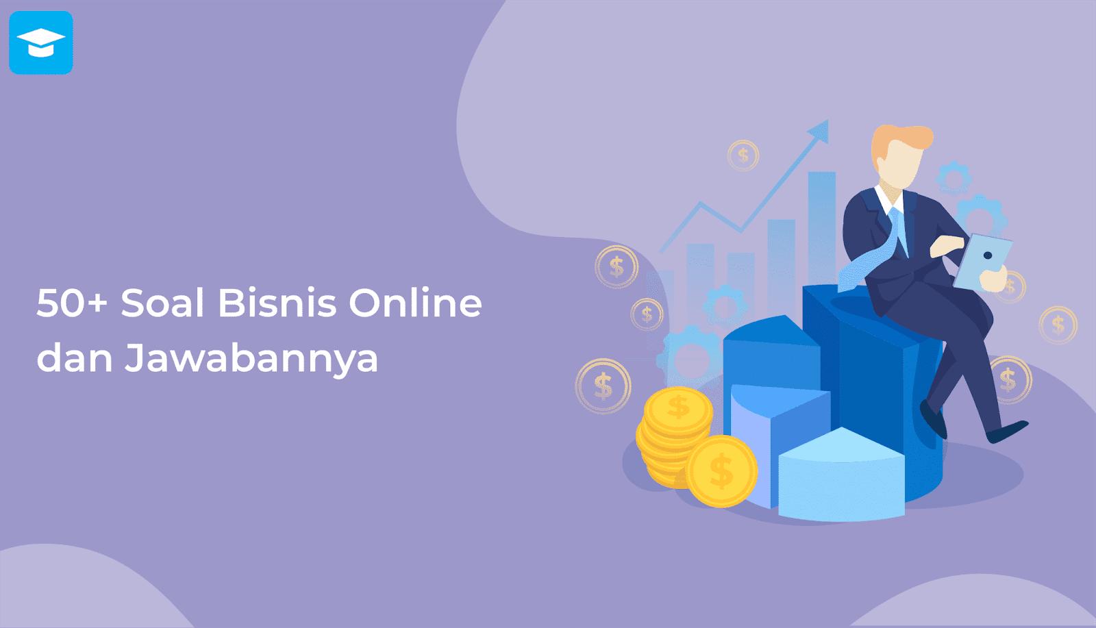 Soal bisnis online dan jawabannya